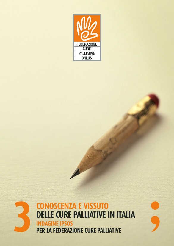 Conoscenza e vissuto delle cure palliative in Italia